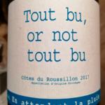 Tout bu or not tout bu – Domaine du Possible